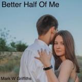 Better Half Of Me