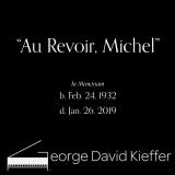 Au Revoir, Michel