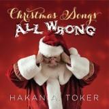 Christmas Songs All Wrong
