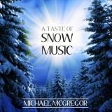 A Taste of Snow Music