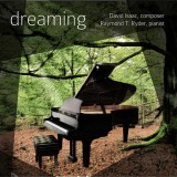 Dreaming: Piano Music Inspired by Timeless Poetry
