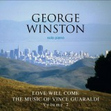 Love Will Come - The Music of Vince Guaraldi, Vol. 2
