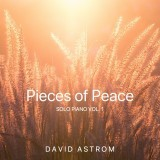 Pieces of Peace: Solo Piano, Vol. 1
