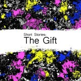 Short Stories: The Gift
