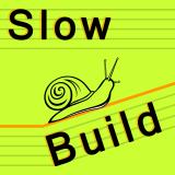 Slow Build