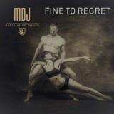 Fine to Regret