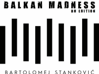 BALKAN MADNESS BH edition