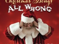 Christmas Songs All Wrong