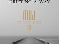 Drifting a Way