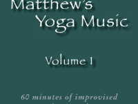 Matthew's Yoga Music ~ Volume 1