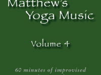 Matthew's Yoga Music ~ Volume 4