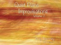 Quiet Piano Improvisations, Vol. 2