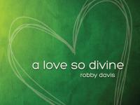 A Love So Divine
