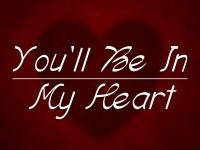 You'll Be in My Heart (Single)