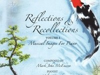 Reflections & Recollections Vol 1