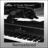 A Quiet Moment (Remastered)