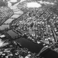 Bridge Town (Remastered)
