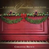 A Classic Christmas: Solo Piano