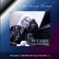 Light Shining Through: Piano Improvisations 1