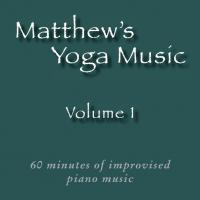 Matthew's Yoga Music ~ Volume 1