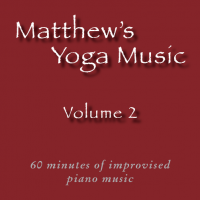 Matthew's Yoga Music ~ Volume 2