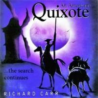 An American Quixote ... the search continues