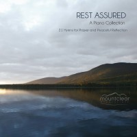 Rest Assured - 21 Hymns for Prayer and Peaceful Reflection