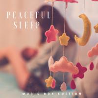 Peaceful Sleep (Music Box Edition)