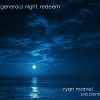 Generous Night, Redeem