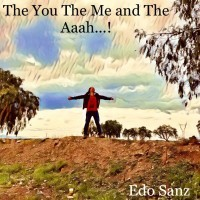 The You The Me and The Aaah…!
