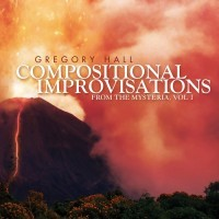 """Compositional Improvisations From """"The Mysteria"""""""